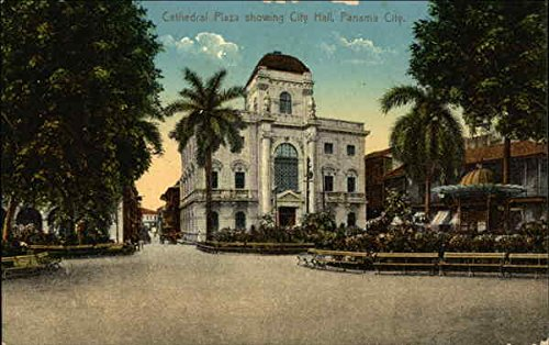 Cathedral Plaza Showing City Hall Panama City, Panama Original Vintage Postcard