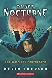 The Vampire's Photograph (Oliver Nocturne #1)
