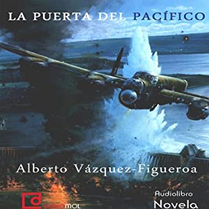 La puerta del Pacífico [The Pacific Door] Hörbuch