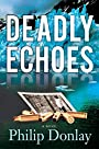 Deadly Echoes (A Donovan Nash Thriller Book 4)