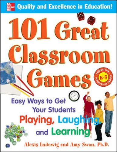 101 Great Classroom Games: Easy Ways to Get Your Students Playing, Laughing, and Learning (101... Language Series) (Uk Furniture The Range Garden)