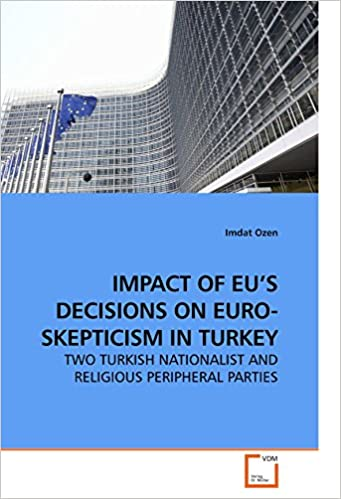 Impact of eus decisions on euro skepticism in turkey two turkish impact of eus decisions on euro skepticism in turkey two turkish nationalist and religious peripheral parties publicscrutiny Choice Image