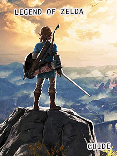 Guide For The Legend Of Zelda Breath Of The Wild Walkthrough Tips