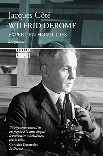 Wilfrid Derome, expert en homicide (Compact) (French Edition)