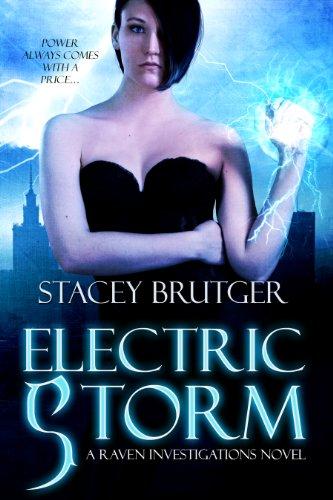 (Electric Storm (A Raven Investigations Novel Book 1))