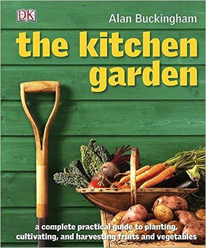 The Kitchen Garden: Alan Buckingham: 9780756650148: Amazon.Com: Books