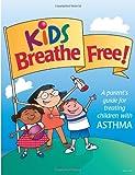 Kids Breathe Free, Pritchett And Hull, 1492238252