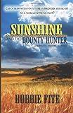 Sunshine and the Bounty Hunter, Bobbie Fite, 148003195X