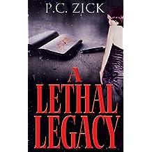 A Lethal Legacy: Psychological Thriller
