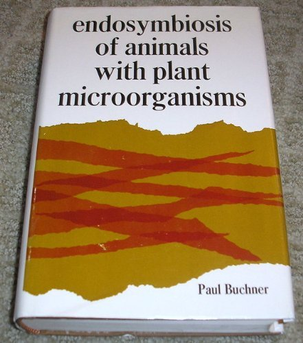 Endosymbiosis of Animals with Plant Microorganisms