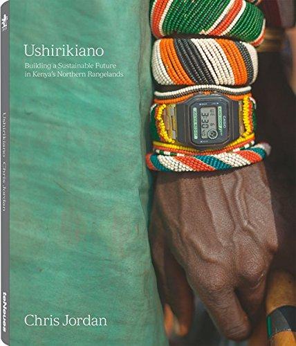 Prix Pictet, Ushirikiano: Buliding a Sustainable Future in Kenya's Northern Ranglands. by Chris Jordan