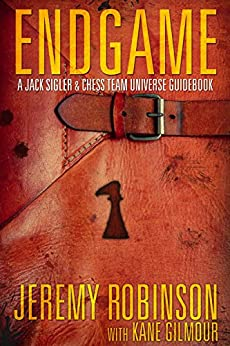 Endgame (A Jack Sigler / Chess Team Universe Guidebook) by [Robinson, Jeremy, Gilmour, Kane]