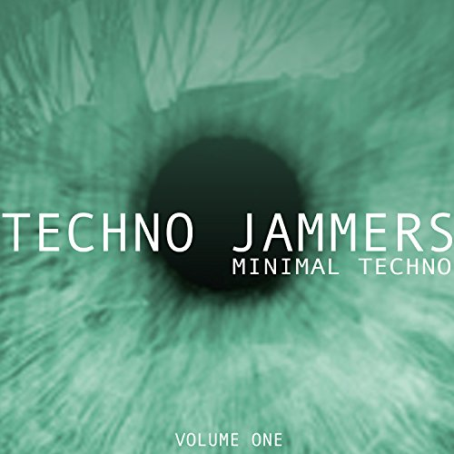 Techno Jammers, Vol. 1 - Minimal Techno