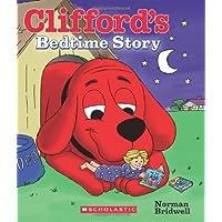 (进口原版) 大红狗克利弗德系列 Clifford's Bedtime Story