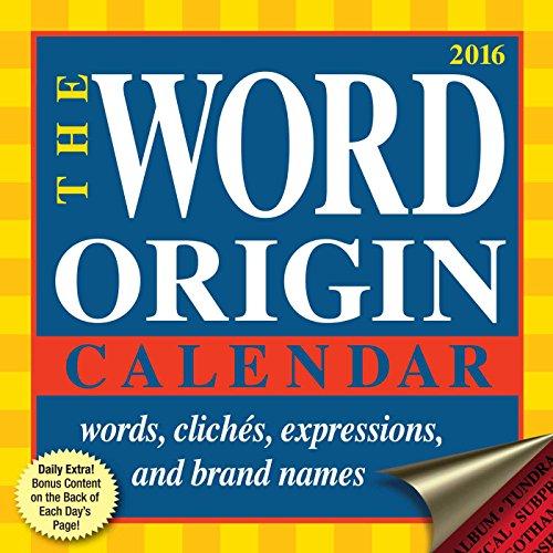 Word Origin 2016 Day-to-Day Calendar