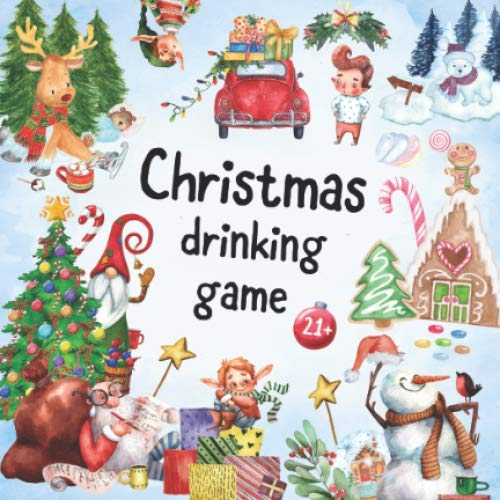 Christmas drinking game 21+: adult Xmas party game in a pocket size book   45 original illustrated pages (Quiz For Christmas Students)