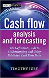 img - for Cash Flow Analysis and Forecasting: The Definitive Guide to Understanding and Using Published Cash Flow Data book / textbook / text book