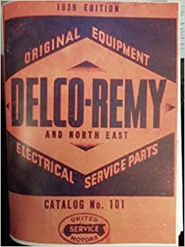 1939 Delco Remy & North East Original Equipment Electrical Service