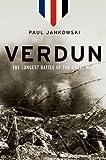 Verdun: The Longest Battle of the Great War