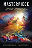 Masterpiece: 18 Encounters with Jesus that Prove it's All About You by Susie Shellenberger (2015-06-10)