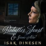 Babette's Feast and Sorrow-Acre  | Isak Dinesen