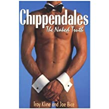 Chippendales: The Naked Truth