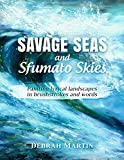 Savage Seas and Sfumato Skies: painting lyrical landscapes with brushstrokes and words