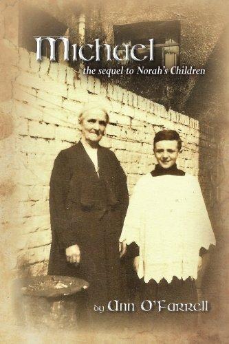 Michael: the sequel to Norah's Children PDF