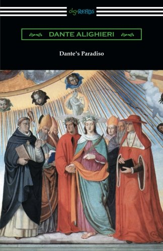 Dante's Paradiso (The Divine Comedy, Volume lII, Paradise) [Translated by Henry Wadsworth Longfellow with an Introduction by Ellen M. Mitchell] pdf