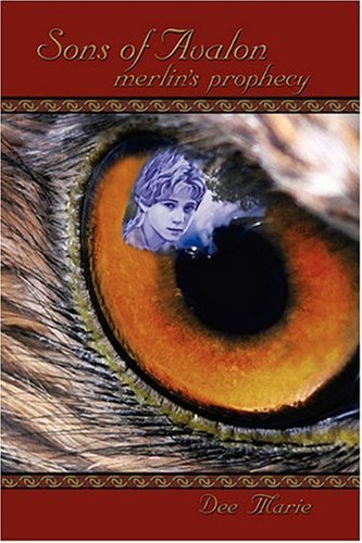 Sons of Avalon: Merlin's Prophecy