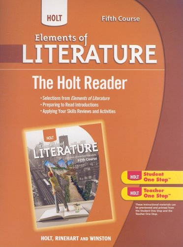 Holt Elements of Literature: The Holt Reader Fifth Course, American Literature
