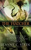 The Watcher, Jeanne C. Stein, 0441015468