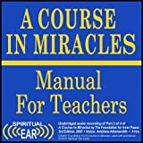 img - for A Course In Miracles Audio Part III The Manual for Teachers Audiobook -- Listener Clarity Version book / textbook / text book