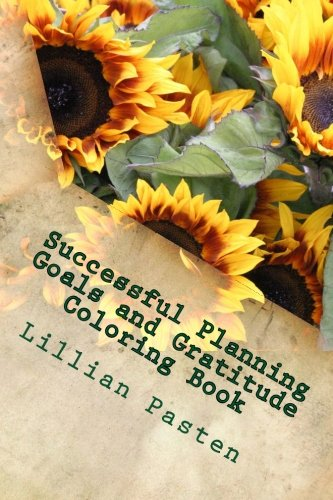 Successful Living Planner: Goals and gratitude in 5 weeks (journals for success) (Volume 1)
