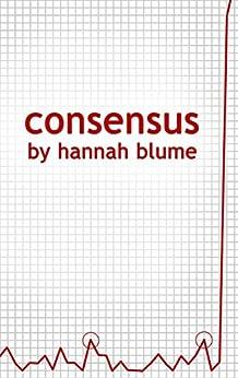 Consensus by [Blume, Hannah]