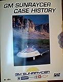 Gm Sunraycer Case History (M-101)
