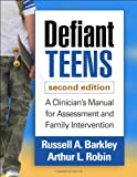Defiant Teens, Second Edition 2nd Edition