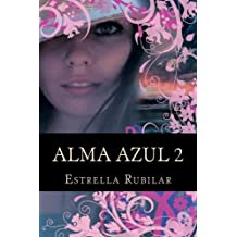 Alma Azul 2: La Capadocia (Spanish Edition) Oct 07, 2012