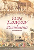 Olde London Punishments, David Brandon and Alan Brooke, 0752454560