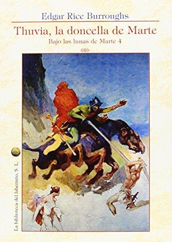 Descargar Libro Bajo Las Lunas De Marte 4. Thuvia, La Doncella De Marte Edgar Rice Burroughs