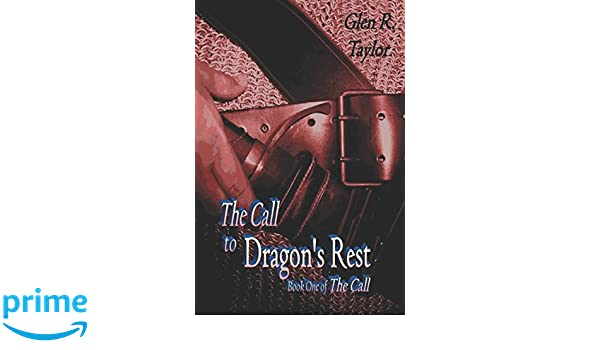 The Call to Dragons Rest