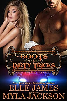 Boots & Dirty Tricks (Ugly Stick Saloon Book 6) by [Jackson, Myla , James, Elle]