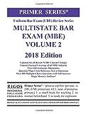 Rigos Primer Series Uniform Bar Exam (UBE) Multistate Bar Exam (MBE) Volume 2