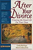 img - for After Your Divorce: Creating the Good Life on Your Own book / textbook / text book