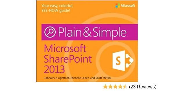 Amazon com: Microsoft SharePoint 2013 Plain & Simple eBook