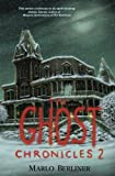 Image of The Ghost Chronicles 2 (Volume 2)
