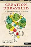 Download Creation Unraveled: The Gospel According to Genesis - Member Book by Matt Carter (2011-05-02) in PDF ePUB Free Online