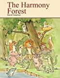 The Harmony Forest, David A. Gutierrez, 1477298177