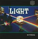 Light, Ian F. Mahaney, 1404221859