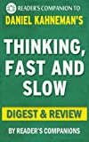Thinking, Fast and Slow: by Daniel Kahneman | Digest & Review